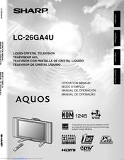 Sharp LC-26GA4U - AQUOS HDTV-Ready LCD Flat-Panel TV Manual De Operación