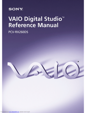 Sony PCV-RX260DS - Vaio Digital Studio Desktop Computer Reference Manual