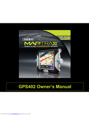 Uniden GPS402 - Maptrax - Automotive GPS Receiver Owner's Manual