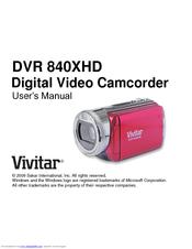 vivitar dvr 840xhd manuals rh manualslib com Vivitar DVR 610 HD Vivitar Camcorder DVD