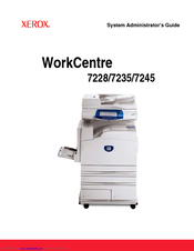 xerox workcentre 7228 system administrator manual pdf download rh manualslib com Xerox WorkCentre 7655 Xerox WorkCentre 7845