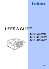 Brother MFC 845CW - Color Inkjet - All-in-One User Manual