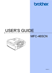 Brother MFC-465CN - Color Inkjet - All-in-One User Manual