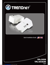 TRENDNET TPL-303E QUICK INSTALLATION MANUAL Pdf Download.