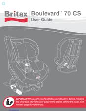 Britax Boulevard 70 Cs User Manual