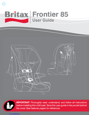 britax frontier 85 manuals rh manualslib com Britax Frontier Installation britax frontier 85 sict instruction manual