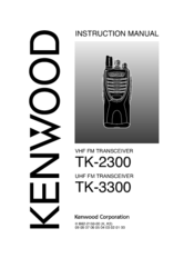 Kenwood TK-2300-V4P - Protalk 2Way 2Watt 4Channel Vhf Radio Instruction Manual