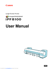 Canon imagePROGRAF iPF8100 User Manual