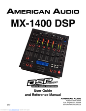 AMERICAN AUDIO MX-1400 DSP User Manual And Reference Manual
