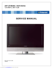 polaroid tla 04641c 46 lcd tv service manual pdf download rh manualslib com Polaroid TV Amplifier GB 30R Polaroid HDTV Manual