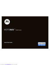 Motorola MOTONAV TN500 Series Quick Start Manual