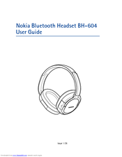 Nokia BH 604 - Headset - Binaural User Manual