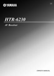YAMAHA HTR 6230 - AV RECEIVER OWNER'S MANUAL Pdf Download