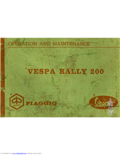 Vespa rally 200 operation and maintenance manual £130. 00.
