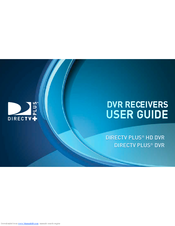 directv plus dvr user manual pdf download rh manualslib com DirecTV HD DVR Model Comparison DirecTV HD DVR Plus