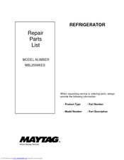 Maytag MBL2556KES - 25.1 cu. Ft. Bottom Mount Refrigerator Repair Parts List Manual