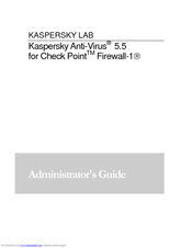 Kapersky ANTI-VIRUS 5 5 - FOR CHECK POINT FIREWALL-1 Manuals