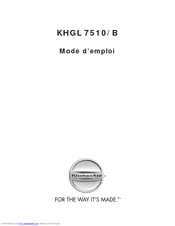 KITCHENAID KHGL 7510 Mode D'emploi