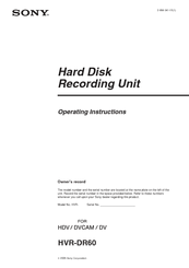 Sony HVR-DR60 - 60GB Hard Disk Recorder Operating Instructions Manual