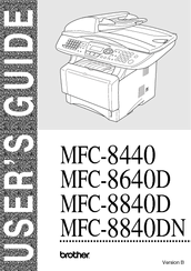 Brother 8840DN - B/W Laser - All-in-One User Manual