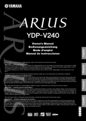 Yamaha Arius YDP-V240 Owner's Manual