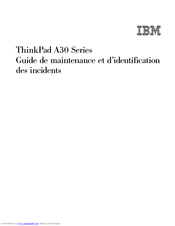 IBM ThinkPad A31 Guide De Maintenance Et D'identification Des Incidents