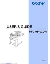 Brother 9840CDW - Color Laser - All-in-One User Manual