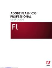 adobe 38039336 flash cs3 professional manuals rh manualslib com Adobe Flash Professional CS3 Tutorial Flash CS3 Marked All Thing
