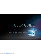directv hr44 manuals rh manualslib com DirecTV DVR HR24 100 Manual DirecTV HR21 Specs